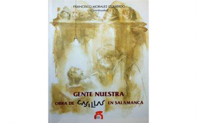 'Gente nuestra. Obra de Casillas en Salamanca'